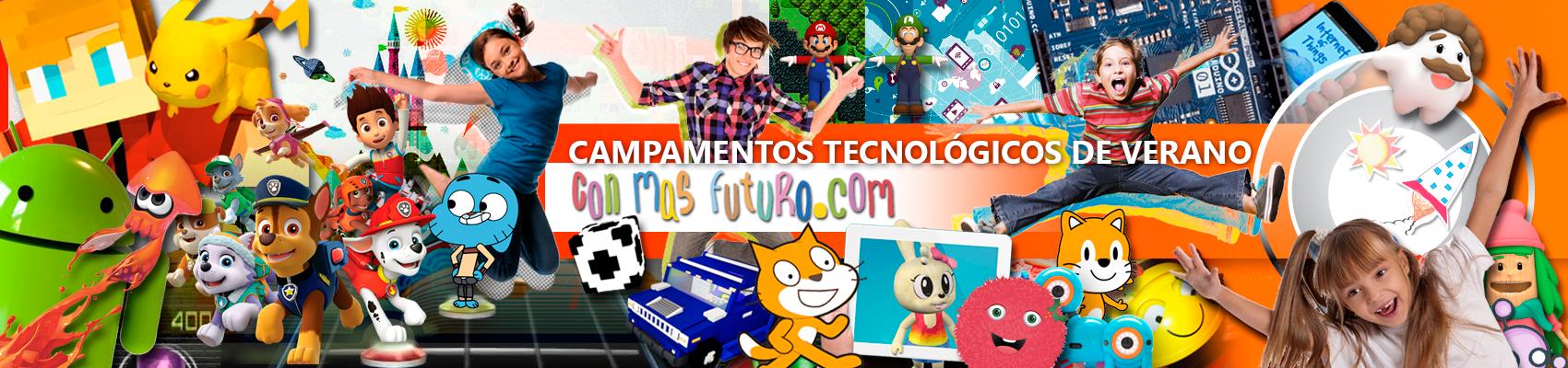 Campamentos Tecnológicos de Verano ConMasFuturo.com 2018